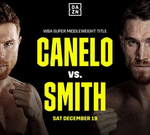 Canelo vs Callum Smith is finally Official!!!!