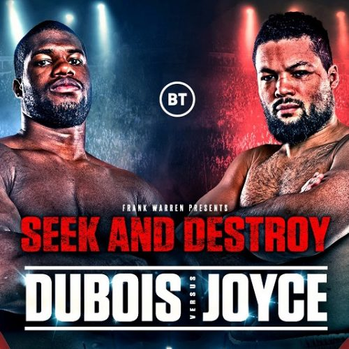 Daniel Dubois vs Joe Joyce – The Step Up (preview)