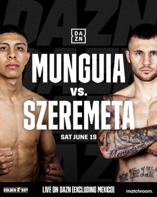 Jaime Munguia vs Kamil Szeremeta Preview